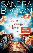 Cover-Bild zu Sein eisiges Herz (eBook) von Brown, Sandra