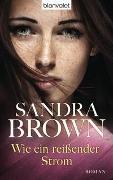 Cover-Bild zu Wie ein reißender Strom von Brown, Sandra