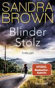 Cover-Bild zu Blinder Stolz von Brown, Sandra