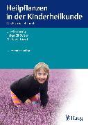 Cover-Bild zu Heilpflanzen in der Kinderheilkunde (eBook) von Girsch, Michaela