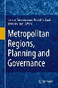 Cover-Bild zu Metropolitan Regions, Planning and Governance (eBook) von Zimmermann, Karsten (Hrsg.)