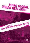 Cover-Bild zu Doing Global Urban Research (eBook) von Harrison, John (Hrsg.)
