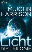 Cover-Bild zu Licht - Die Trilogie von Harrison, M. John