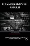 Cover-Bild zu Planning Regional Futures (eBook) von Harrison, John (Hrsg.)