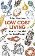 Cover-Bild zu Low-Cost Living 2nd Edition (eBook) von Harrison, John