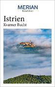 Cover-Bild zu MERIAN Reiseführer Istrien Kvarner Bucht von Schaper, Iris