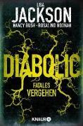 Cover-Bild zu Diabolic - Fatales Vergehen (eBook) von Jackson, Lisa