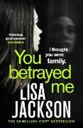 Cover-Bild zu You Betrayed Me (eBook) von Jackson, Lisa