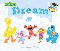 Cover-Bild zu Dream: With Sesame Street: Celebrate Graduation: Read as a Story. Sign as a Guestbook von Sesame Workshop