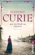 Cover-Bild zu Madame Curie und die Kraft zu träumen (eBook) von Leonard, Susanna
