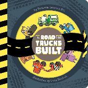 Cover-Bild zu The Road That Trucks Built von Hill, Susanna Leonard