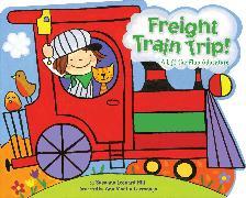 Cover-Bild zu Freight Train Trip! von Hill, Susanna Leonard