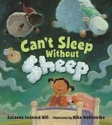 Cover-Bild zu Can't Sleep Without Sheep (eBook) von Hill, Susanna Leonard