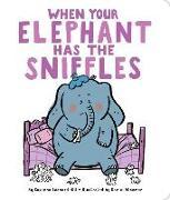 Cover-Bild zu When Your Elephant Has the Sniffles von Hill, Susanna Leonard