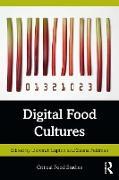 Cover-Bild zu Digital Food Cultures (eBook) von Lupton, Deborah (Hrsg.)