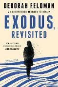Cover-Bild zu Exodus, Revisited (eBook) von Feldman, Deborah