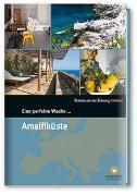 Cover-Bild zu Eine perfekte Woche... an der Amalfiküste von Smart Travelling print UG (Hrsg.)