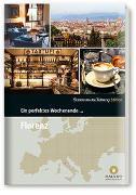 Cover-Bild zu Ein perfektes Wochenende... in Florenz von Smart Travelling print UG (Hrsg.)