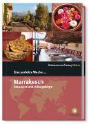 Cover-Bild zu Eine perfekte Woche... in Marrakesch von Smart Travelling print UG (Hrsg.)