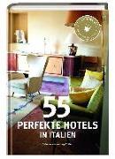 Cover-Bild zu 55 perfekte Hotels in Italien von Smart Travelling print UG