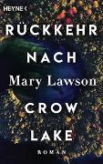 Cover-Bild zu Rückkehr nach Crow Lake von Lawson, Mary