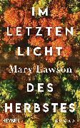 Cover-Bild zu Im letzten Licht des Herbstes (eBook) von Lawson, Mary