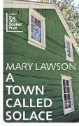 Cover-Bild zu A Town Called Solace (eBook) von Lawson, Mary
