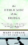 Cover-Bild zu The Other Side of the Bridge von Lawson, Mary