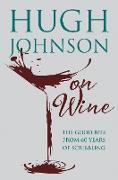 Cover-Bild zu Hugh Johnson on Wine (eBook) von Johnson, Hugh