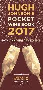 Cover-Bild zu Hugh Johnson's Pocket Wine Book 2017 von Johnson, Hugh