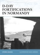 Cover-Bild zu D-Day Fortifications in Normandy (eBook) von Zaloga, Steven J.
