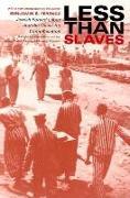 Cover-Bild zu Less Than Slaves von Ferencz, Benjamin B.