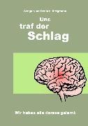 Cover-Bild zu Uns traf der Schlag (eBook) von Bergmann, Renate