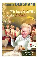 Cover-Bild zu Wir brauchen viel mehr Schafe (eBook) von Bergmann, Renate