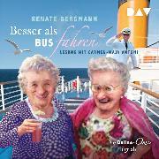 Cover-Bild zu Besser als Bus fahren. Die Online-Omi legt ab (Audio Download) von Bergmann, Renate
