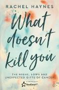 Cover-Bild zu What Doesn't Kill You (eBook) von Haynes, Rachel