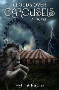 Cover-Bild zu Clouds Over Carousels (eBook) von Haynes, Hyland