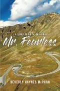 Cover-Bild zu A Journey with Mr. Fearless (eBook) von McPhan, Beverly Haynes