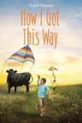 Cover-Bild zu How I Got This Way (eBook) von Haynes, Gayle