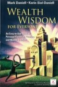 Cover-Bild zu Wealth Wisdom For Everyone: An Easy-to-use Guide To Personal Financial Planning And Wealth Creation (eBook) von Mark Haynes Daniell, Daniell