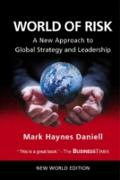 Cover-Bild zu World Of Risk: A New Approach To Global Strategy And Leadership (eBook) von Mark Haynes Daniell, Daniell
