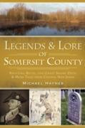 Cover-Bild zu Legends & Lore of Somerset County (eBook) von Haynes, Michael