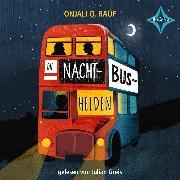 Cover-Bild zu Die Nachtbushelden (Audio Download) von Raúf, Onjali Q.