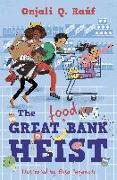 Cover-Bild zu The Great (Food) Bank Heist von Rauf, Onjali Q.