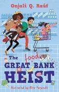 Cover-Bild zu The Great (Food) Bank Heist (eBook) von Raúf, Onjali Q.