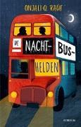 Cover-Bild zu Die Nachtbushelden von Raúf, Onjali Q.