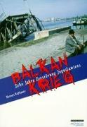Cover-Bild zu Balkankrieg von Hofbauer, Hannes