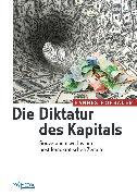Cover-Bild zu Die Diktatur des Kapitals (eBook) von Hofbauer, Hannes