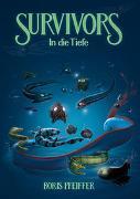 Cover-Bild zu Survivors - In die Tiefe von Pfeiffer, Boris