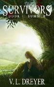 Cover-Bild zu The Survivors Book I: Summer von Simmons, Holly (Hrsg.)